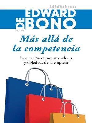 cover image of Más allá de la competencia