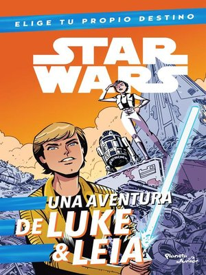 cover image of Star Wars. Luke & Leia. Elige tu propio destino