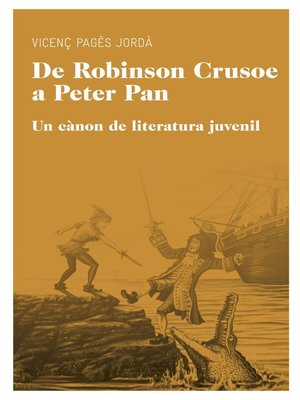cover image of De Robinson Crusoe a Peter Pan