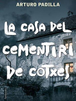cover image of La casa del cementiri de cotxes