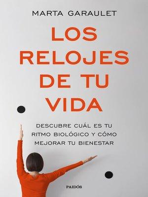 cover image of Los relojes de tu vida