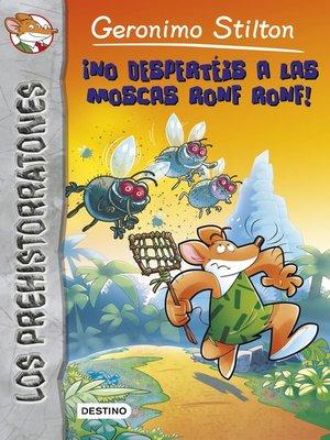 cover image of ¡No despertéis a las moscas Ronf Ronf!