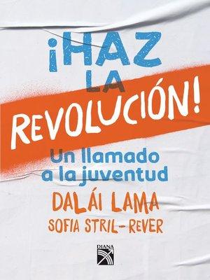 cover image of ¡Haz la revolución!