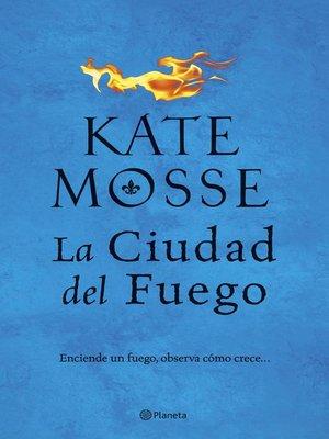 cover image of La ciudad del fuego