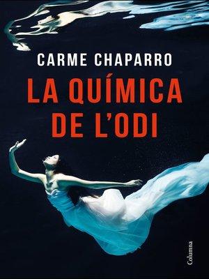 cover image of La química de l'odi