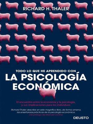 cover image of Todo lo que he aprendido con la psicología económica