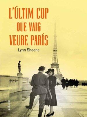 cover image of L'últim cop que vaig veure París
