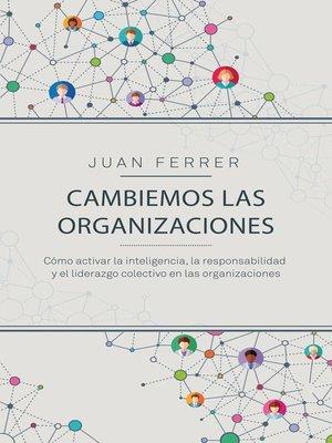cover image of Cambiemos las organizaciones