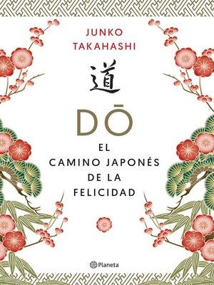 cover image of Do. El camino japonés de la felicidad