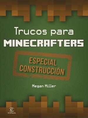 cover image of Trucos para minecrafters. Especial Construcción