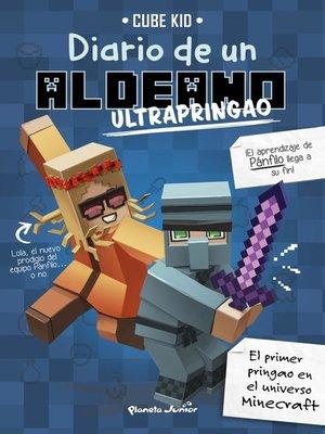 cover image of Minecraft. Diario de un aldeano ultrapringao