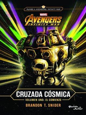 cover image of Infinity War. Cruzada cósmica. El comienzo