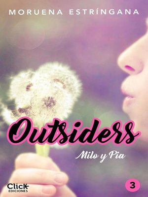 cover image of Outsiders 3. Milo y Pia