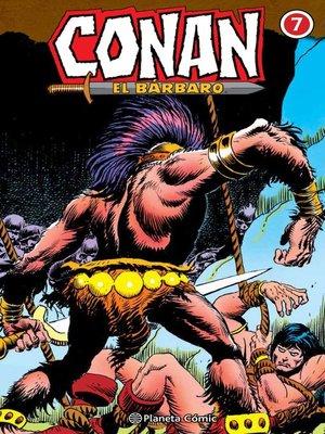 cover image of Conan El bárbaro (Integral) nº 07/10