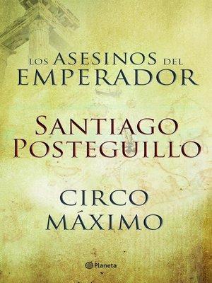 cover image of Circo Máximo + Los asesinos del emperador (pack)