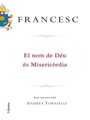 cover image of El nom de Déu és Misericòrdia