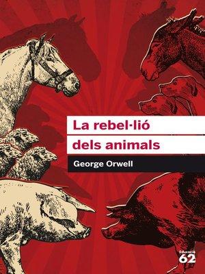 cover image of La rebel·lió dels animals