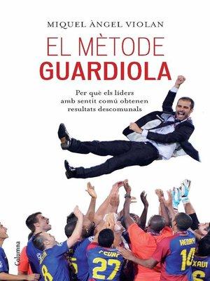 cover image of El mètode Guardiola