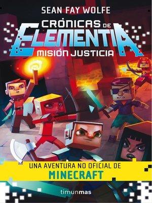 cover image of Crónicas de Elementia 1. Misión justicia