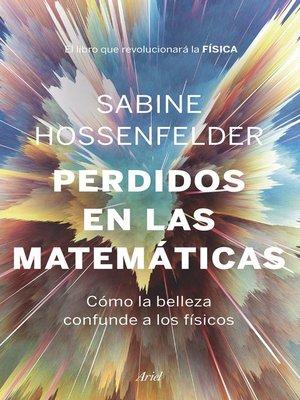 cover image of Perdidos en las matemáticas