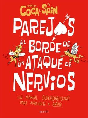 cover image of Parejas al borde de un ataque de nervios