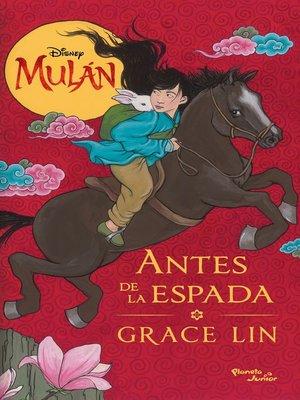 cover image of Mulán. Antes de la espada