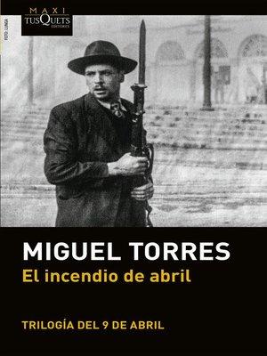 cover image of El incendio de abril