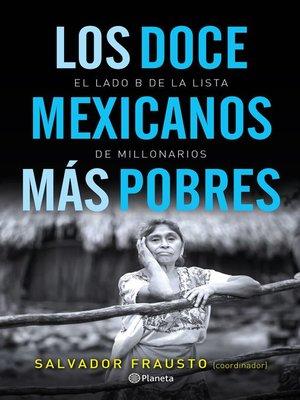 cover image of Los doce mexicanos más pobres