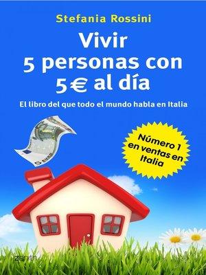 cover image of Vivir 5 personas con 5 euros al día