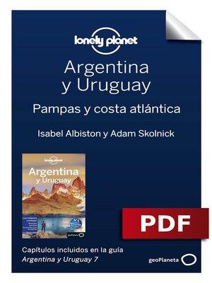 cover image of Argentina y Uruguay 7_3. Pampas y costa atlántica