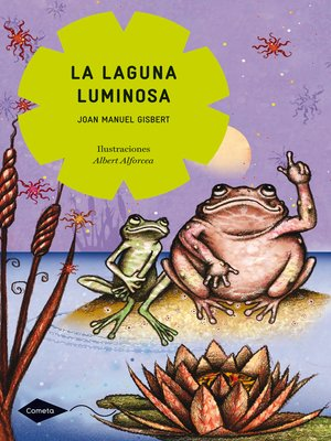cover image of La laguna luminosa