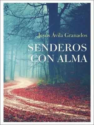 cover image of Senderos con alma