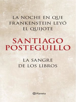 cover image of La noche en que Frankenstein leyó el Quijote + La sangre de los libros (pack)