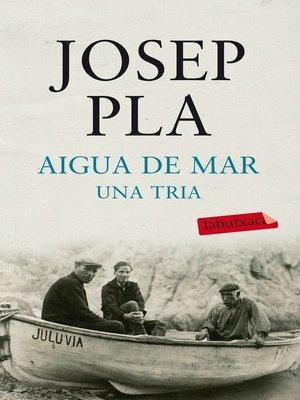 cover image of Aigua de mar. Una tria