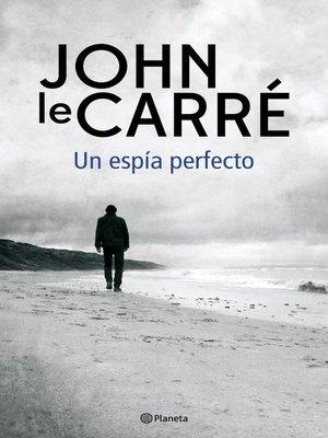 cover image of Un espía perfecto