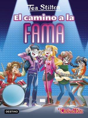cover image of El camino a la fama