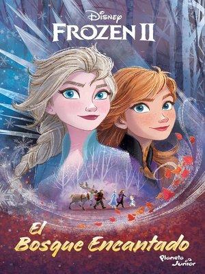 cover image of Frozen 2. El bosque encantado