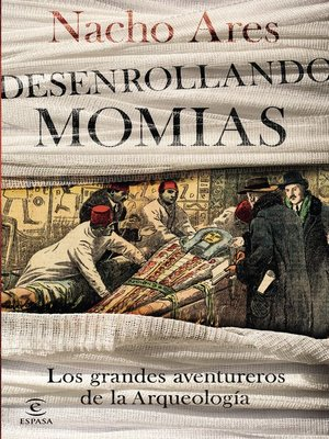 cover image of Desenrollando momias