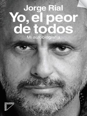 cover image of Yo,  el peor de todos