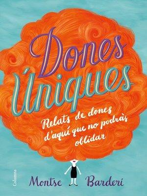 cover image of Dones úniques