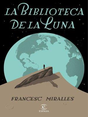 cover image of La biblioteca de la luna