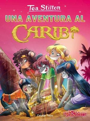 cover image of Una aventura al Carib
