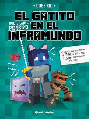 cover image of El gatito que sigue perdido en el Inframundo
