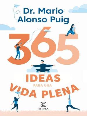 cover image of 365 ideas para una vida plena