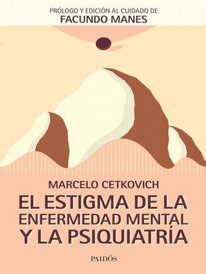 cover image of El estigma de la enfermedad mental y la psiquiatría