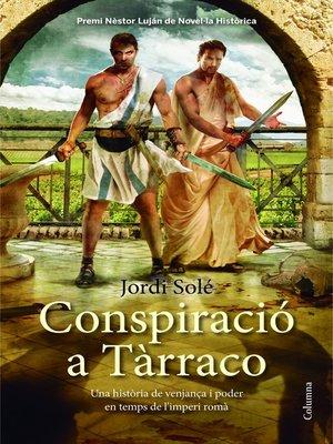 cover image of Conspiració a Tàrraco