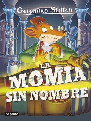cover image of La momia sin nombre