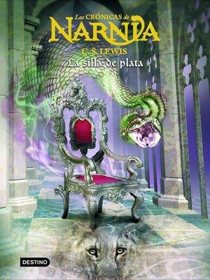 cover image of La silla de plata