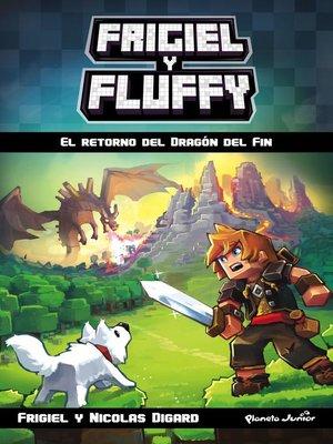 cover image of Minecraft. Frigiel y Fluffy