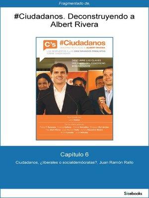 cover image of Capítulo 6 de #Ciudadanos. Ciudadanos, ¿liberales o socialdemócratas?